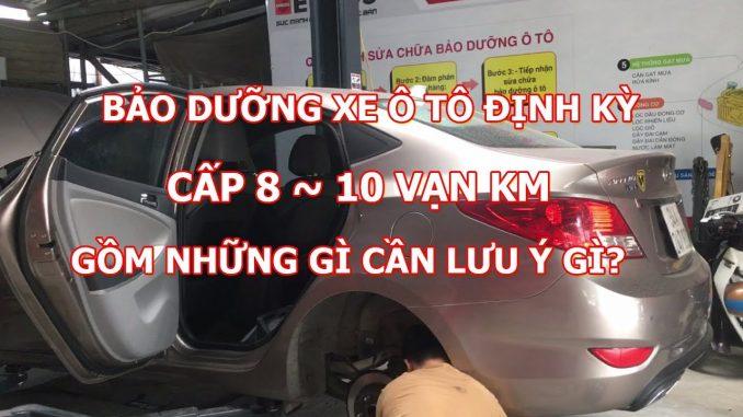 bảo dưỡng ô tô định kỳ gồm những gì